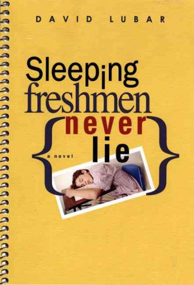 Sleeping freshmen never lie /