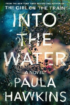Into the water : a novel /