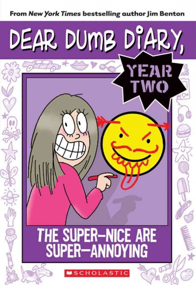 The super-nice are super-annoying : by Jamie Kelly /