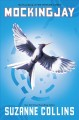 Mockingjay : The Final Book of the Hunger Games
