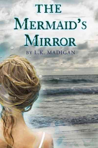 The mermaid's mirror /