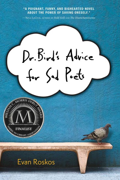 Dr. Bird's advice for sad poets /