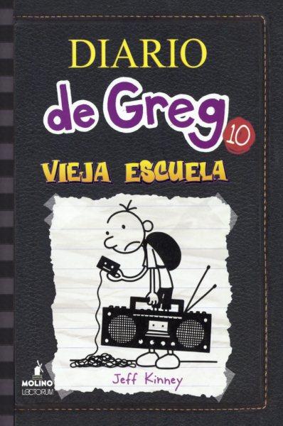 Diario de Greg : vieja escuela /