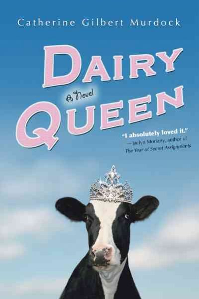 Dairy queen : a novel /