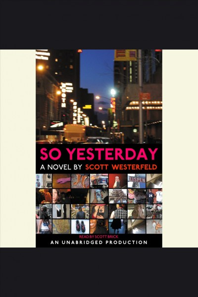 So yesterday [a novel] /