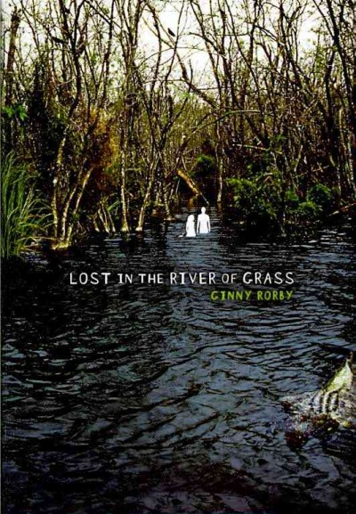 Lost in the river of grass /