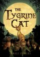 The Tygrine Cat /