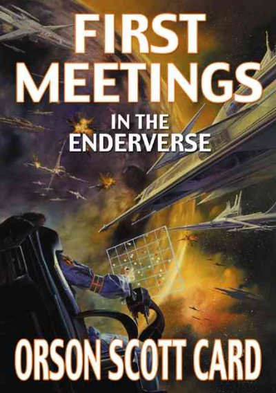 First meetings in the Enderverse /