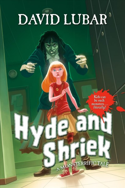 Hyde and shriek : a monsterrific tale /