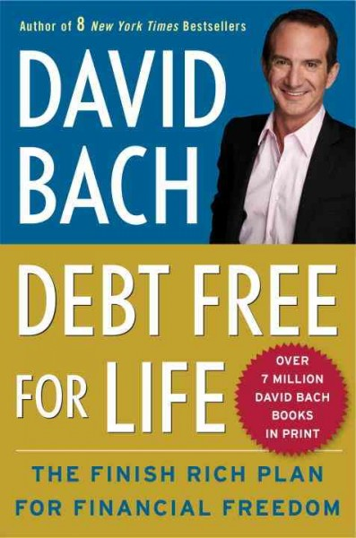 Debt free for life : the finish rich plan for financial freedom /