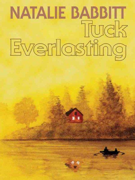 Tuck everlasting /