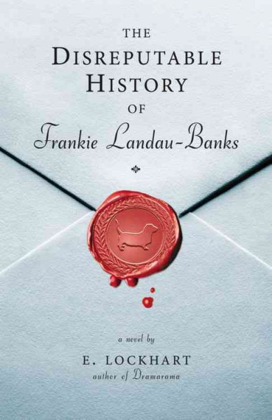 The disreputable history of Frankie Landau-Banks : a novel /
