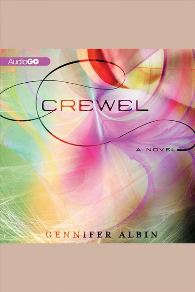 Crewel a novel /