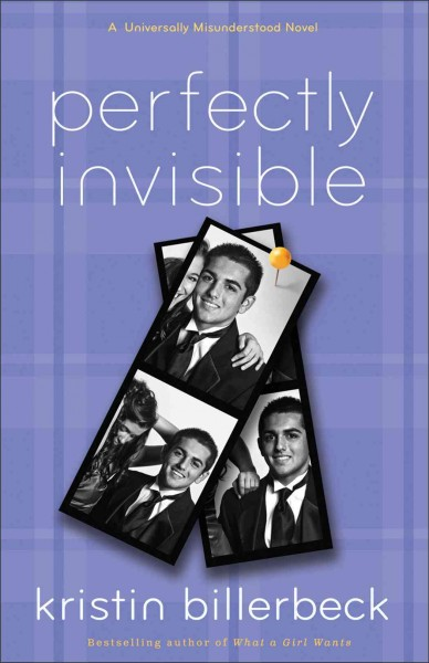 Perfectly invisible : a Universally misunderstood novel /