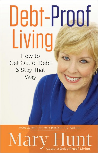 Debt-proof living : how to get out of debt and stay that way /