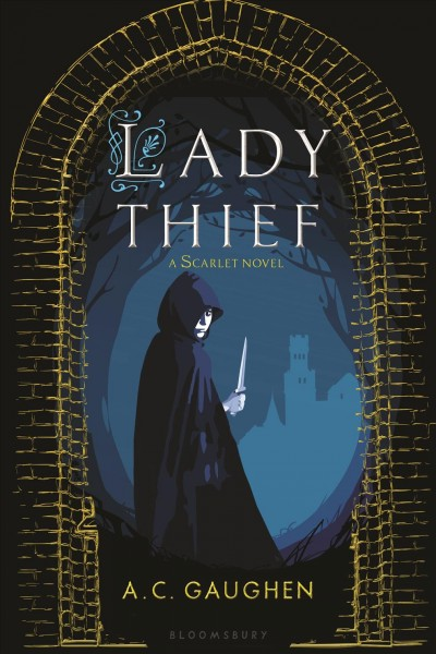 Lady thief : a Scarlet novel /
