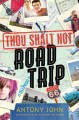 Thou shalt not road trip /