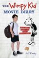 The wimpy kid movie diary : how Greg Heffley went Hollywood /
