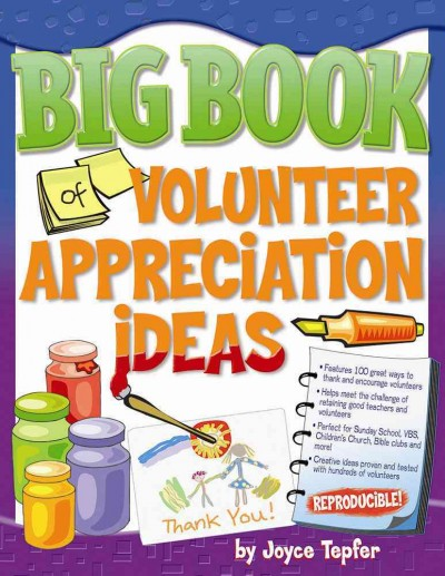 Big book of volunteer appreciation ideas /