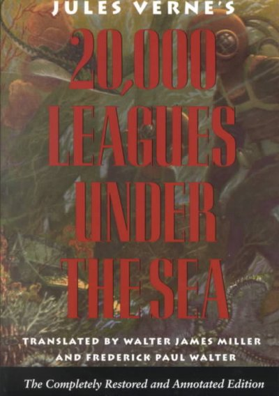 Jules Verne's Twenty thousand leagues under the sea : the definitive unabridged edition based on the original French texts /