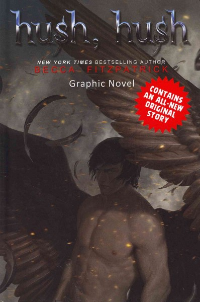 Hush, hush : graphic novel /