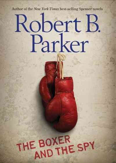The boxer and the spy /