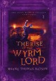 The rise of the Wyrm Lord /