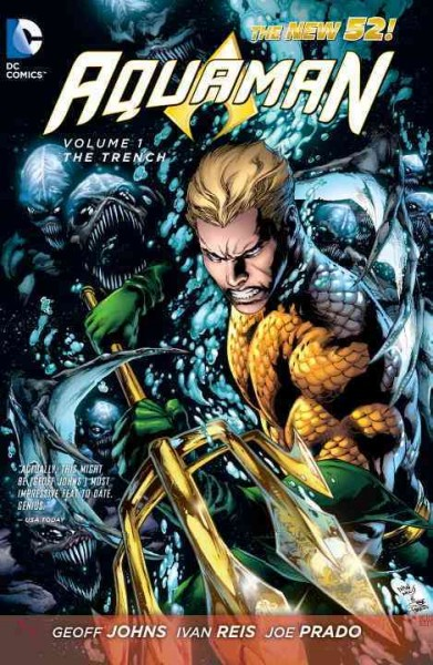 Aquaman. Volume 1, The trench /