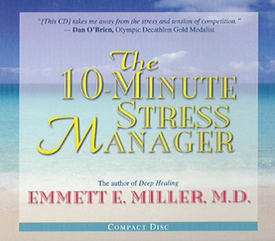 The 10-minute stress manager