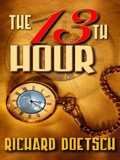 The 13th hour : a thriller /