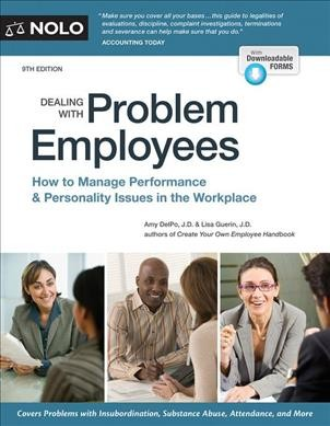 Dealing with problem employees : a legal guide.