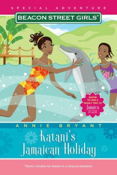 Katani's Jamaican holiday /