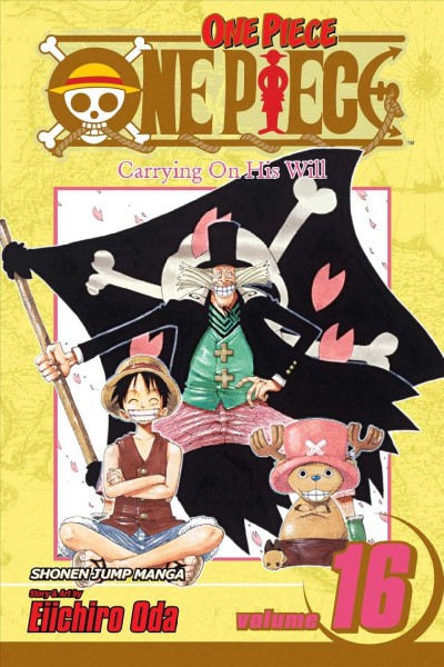 One piece. Vol. 16, Carrying on his will /