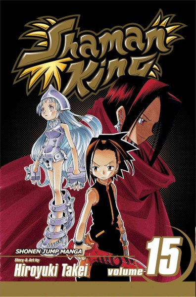 Shaman King. vol. 15, \b Northern pride / \c story and art by Hiroyuki Takei ; [English adaptation, Lance Caselman ; translation, Lillian Olsen ; touch-up art & lettering, John Hunt].