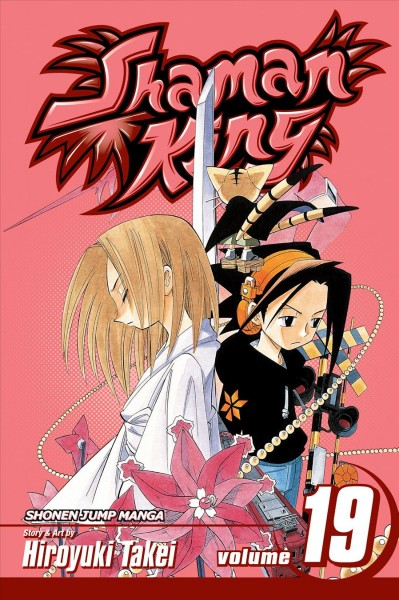 Shaman king. Vol. 19, Mt. Osore le voile /
