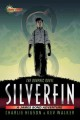 SilverFin : the graphic novel /