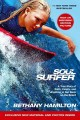 Soul surfer : a true story of faith, family, and fighting to get back on the board /