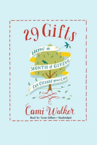 29 gifts how a month of giving can change your life /
