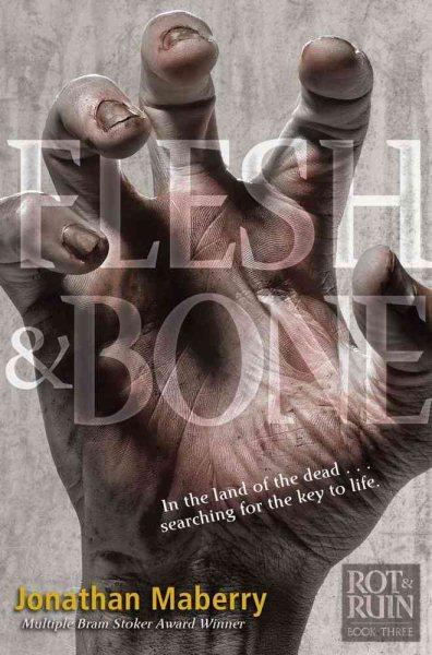 Flesh & bone /