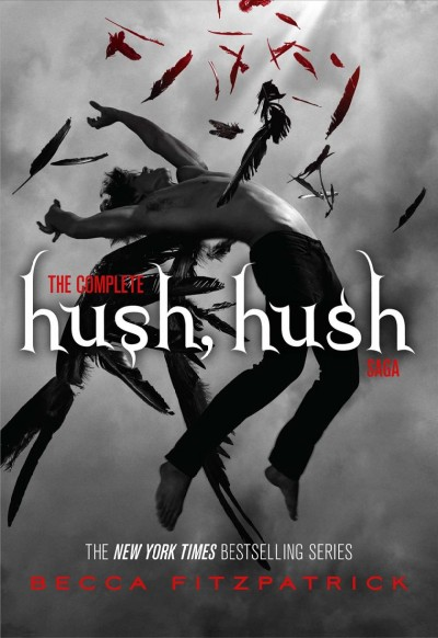 The complete hush, hush saga /
