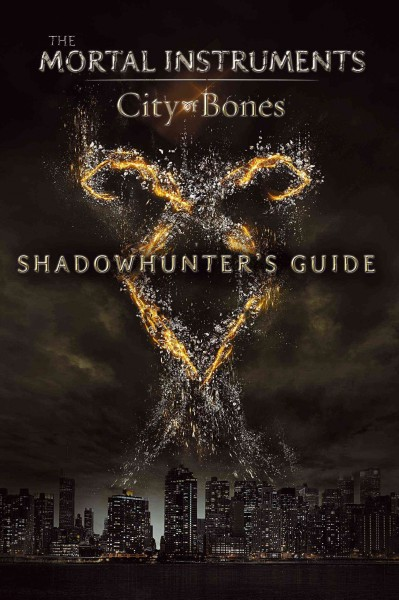 The Mortal instruments : city of bones : shadowhunter's guide /