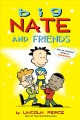Big Nate and friends /