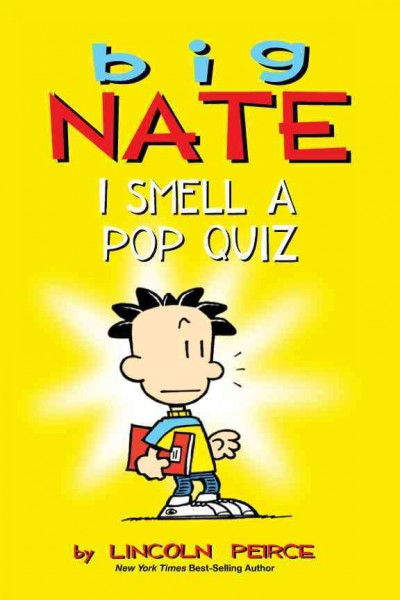 Big Nate I smell a pop quiz! /