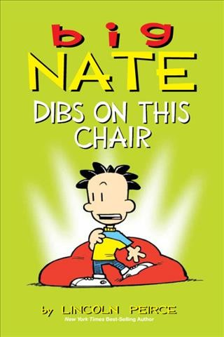 Big Nate : dibs on this chair