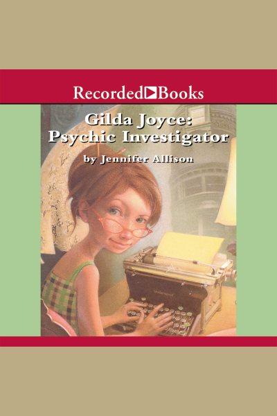 Gilda Joyce : psychic investigator /