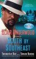 South by southeast : a Tennyson Hardwick novel /