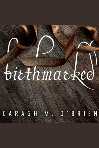 Birthmarked Birthmarked Series, Book 1 /