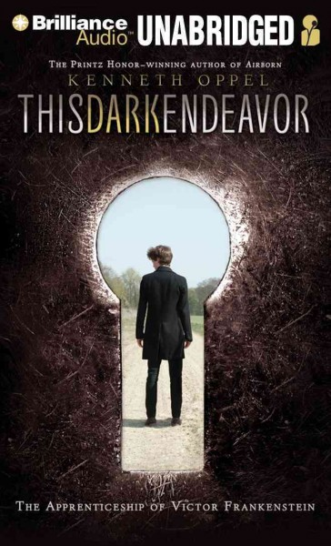 This dark endeavor the apprenticeship of Victor Frankenstein /