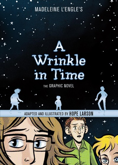 A wrinkle in time : the graphic novel /