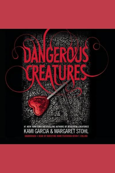 Dangerous creatures /